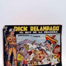 Tebeos: DICK RELÁMPAGO, EL HIJO DE LA PRADERA 5. SORTEANDO A LA MUERTE (G. IRANZO) TORAY, 1961. ORIGINAL. Lote 140752134