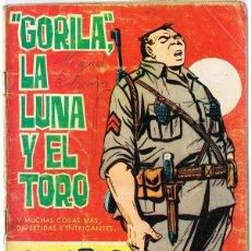 Tebeos: HAZAÑAS BÉLICAS ¨GORILA¨,LA LUNA Y EL TORO EXTRA Nº 175 . Lote 140925678