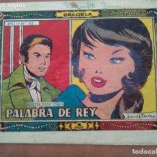 Tebeos: GRACIELA NUM 172. PALABRA DE REY. TORAY. Lote 144451390