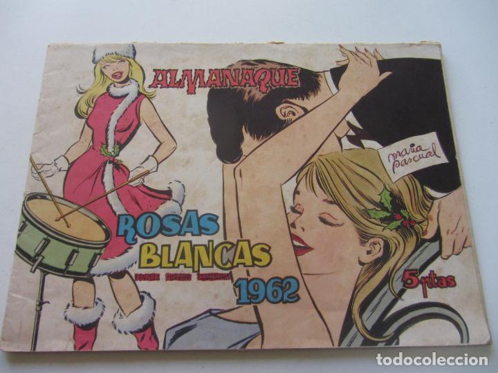 ALMANAQUE ROSAS BLANCAS 1962 TORAY CX02 (Tebeos y Comics - Toray - Otros)