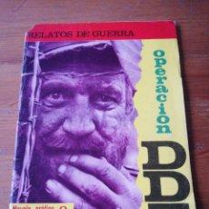 Tebeos: RELATOS DE GUERRA. OPERACIÓN DDT. TORAY. . Lote 146350818