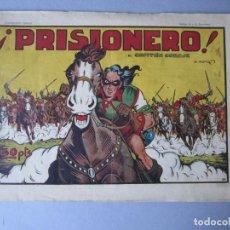Tebeos: CAPITAN CORAJE, EL (1946, PARA NIÑOS / TORAY) 25 · 1947 · ¡PRISIONERO!. Lote 146666514