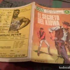 Tebeos: SIOUX Nº161- EL SECRETO DE KIOWA - MUY DIFICIL. Lote 146672466