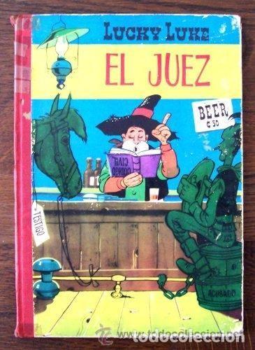LUCKY LUKE - EL JUEZ - MORRIS - TORAY - PRIMERA EDICIÓN 1964 (Tebeos y Comics - Toray - Otros)