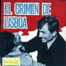 Tebeos: ESPIONAJE - Nº 10 -EL CRIMEN DE LISBOA-GRAN ANTONIO BORRELL-1965-CORRECTO- ESCASO-LEAN-0012. Lote 147539066