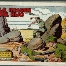 Tebeos: HAZAÑAS BELICAS SEGUNDA SERIE Nº 251 - LA IMAGEN DEL HIJO - TORAY 1960 - ORIGINAL. Lote 147881978