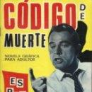 Tebeos: ESPIONAJE - Nº 24 -CÓDIGO DE MUERTE -INTERESANTE JORGE BADIA-1966- REGULAR- ESCASO-LEAN-0210. Lote 150669493
