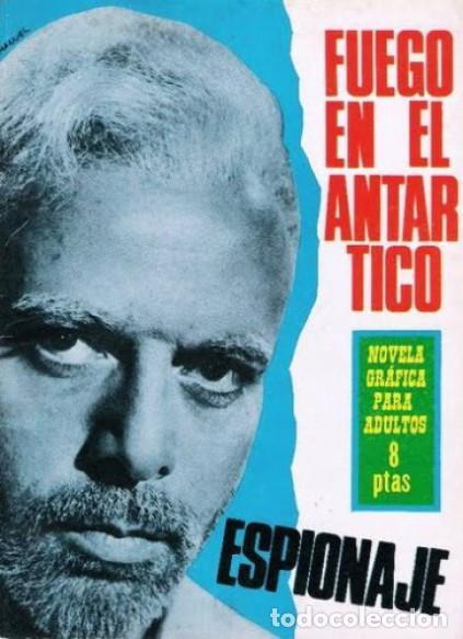 ESPIONAJE - Nº 37 -FUEGO EN EL ANTÁRTICO - GRAN ANTONIO BORRELL-1966-REGULAR- ESCASO-LEAN-0213 (Tebeos y Comics - Toray - Espionaje)