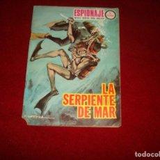 Tebeos: ESPIONAJE Nº 60 LA SERPIENTE DE MAR EDITORIAL TORAY 1967. Lote 151022990