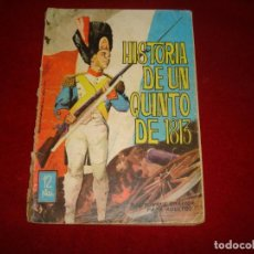 Tebeos: HISTORIA DE UN QUINTO DE 1813 Nº 15 EDITORIAL TORAY 1964. Lote 151023266