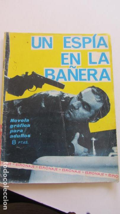 ESPIONAJE Nº 25 UN ESPIA EN LA BAÑERA - ED. TORAY CX07 (Comics - Toray - Espionaje)