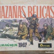 Tebeos: HAZAÑAS BÉLICAS - ALMANAQUE 1962 - ED. TORAY. Lote 154598562