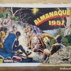 Tebeos: HAZAÑAS BÉLICAS - ALMANAQUE 1957 - ED. TORAY. Lote 154598834