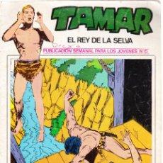 Tebeos: TAMAR Nº 15 - EL REY DE LA SELVA - EL TORRENTE DE LA MUERTE. Lote 154615230