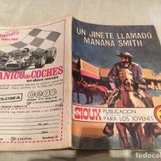 Tebeos: SIOUX Nº 177 UN JINETE LLAMADO MAÑANA SMITH - EDICIONES TORAY-1971. Lote 154889958