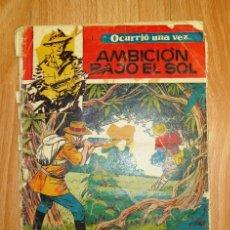Tebeos: OCURRIÓ UNA VEZ. Nº 5 : AMBICIÓN BAJO EL SOL / BOIXCAR. Lote 155757270
