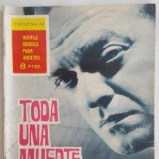 Tebeos: NOVELA SERIE ESPIONAJE / TODA UNA MUERTE... PARA NADA / FERNANDO SESEN / EDICIONES TORAY Nº 9 1965. Lote 156274210