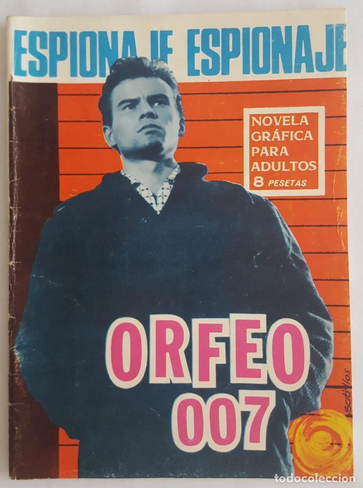 NOVELA ESPIONAJE / ORFEO 007 / EDICIONES TORAY Nº 44 1966 (Tebeos y Comics - Toray - Espionaje)