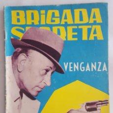 Tebeos: NOVELA POLICIACA / BRIGADA SECRETA / VENGANZA / EDICIONES TORAY Nº 94 1965. Lote 156535250