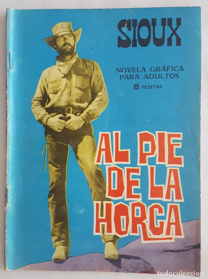 NOVELA OESTE / SIOUX / AL PIE DE LA HORCA / EDICIONES TORAY Nº 55 1966 (Tebeos y Comics - Toray - Sioux)