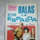 Tebeos: BALAS POR LA ESPALDA. Lote 157277765