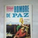 Tebeos: HOMBRE DE PAZ. Lote 157277881