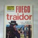 Tebeos: FUEGO TRAIDOR. Lote 157350454