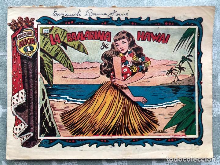 COLECCION ALICIA Nº 23. TORAY 1955. LA BAILARINA DE HAWAI (Tebeos y Comics - Toray - Alicia)