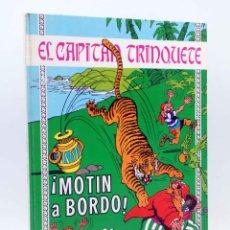 Tebeos: EL CAPITÁN TRINQUETE 7. MOTIN A BORDO (EUGENIO SOTILLOS / JORGE NABAU) TORAY, 1971. Lote 158416406