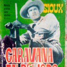 Tebeos: SIOUX - Nº 57 -CARAVANA EN PELIGRO - 1966- GRAN ANTONIO PÉREZ- BUENO- MUY DIFÍCIL-EAN-0751. Lote 159285586