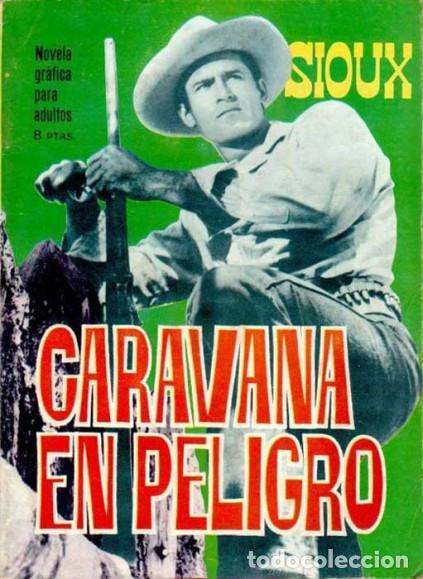 Tebeos: SIOUX - Nº 57 -CARAVANA EN PELIGRO - 1966- GRAN ANTONIO PÉREZ- BUENO- MUY DIFÍCIL-EAN-0751 - Foto 5 - 159285586