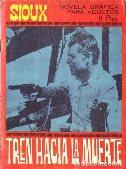 Tebeos: SIOUX - Nº 73 -TREN HACIA LA MUERTE - 1967- GRAN JOSÉ DUARTE- MUY BUENO- MUY DIFÍCIL-EAN-0753 - Foto 5 - 159287750