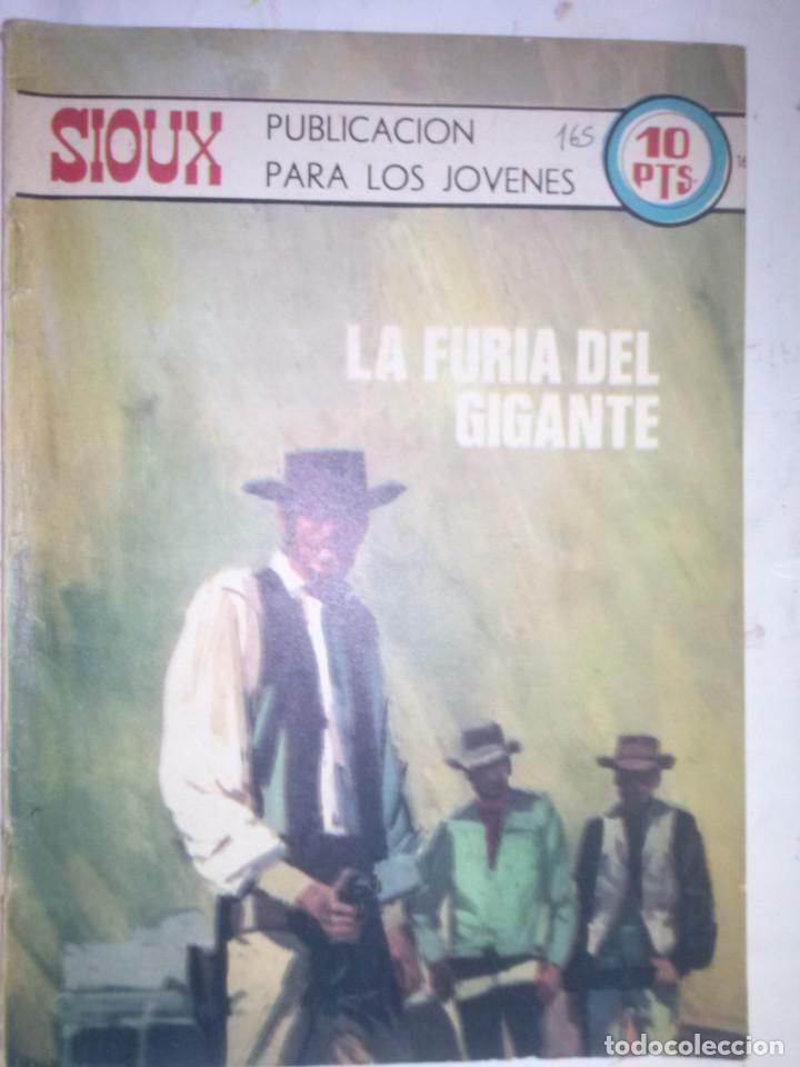SIOUX - Nº 165 -LA FURIA DEL GIGANTE - 1970- GRAN ANTONIO BORRELL- BUENO- MUY DIFÍCIL- LEAN- 0760 (Tebeos y Comics - Toray - Sioux)