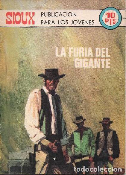Tebeos: SIOUX - Nº 165 -LA FURIA DEL GIGANTE - 1970- GRAN ANTONIO BORRELL- BUENO- MUY DIFÍCIL- LEAN- 0760 - Foto 5 - 159303794