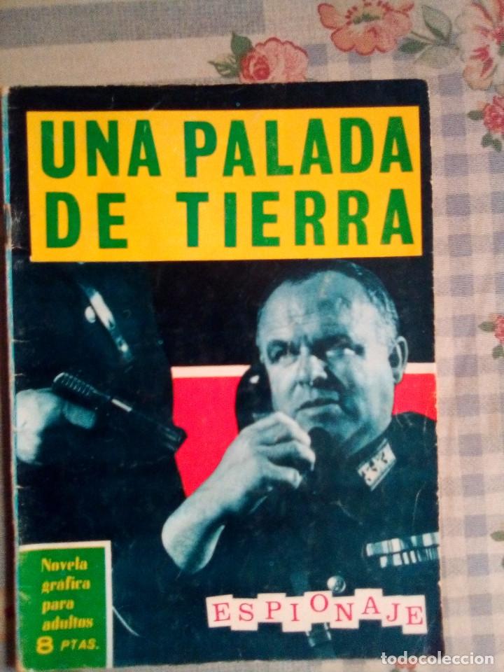 ESPIONAJE - Nº 20 -UNA PALADA DE TIERRA - GRAN JORGE BADÍA-1965-BUENO- ESCASO-DIFÍCIL-LEAN-0813 (Tebeos y Comics - Toray - Espionaje)