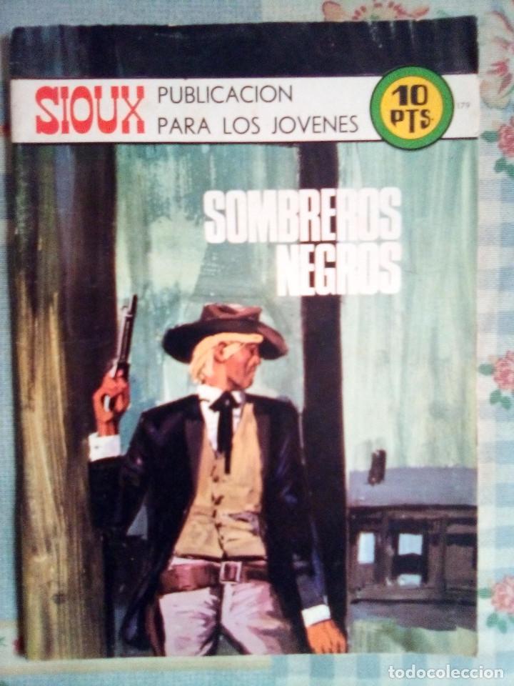 SIOUX - Nº 179 -SOMBREROS NEGROS - 1971- GRAN JOSÉ DUARTE-MUY BUENO- MUY DIFÍCIL- LEAN- 0815 (Tebeos y Comics - Toray - Sioux)
