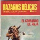 Tebeos: HAZAÑAS BÉLICAS Nº 230 . EL COMANDO DE PAJA. Lote 160005466