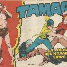 Tebeos: TAMAR Nº 32 -LA LUCHA DEL HOMBRE LIBRE AÑO 1961 - ORIGINAL. Lote 160197538