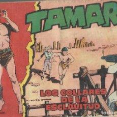 Tebeos: TAMAR Nº 92 - LOS COLLARES DE LA ESCLAVITUD AÑO 1961 ORIGINAL. Lote 160199894