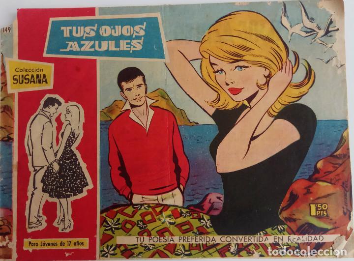 Tebeos: COLECCIÓN SUSANA Nº 149, 153, 155 - TUS OJOS AZULES, BASTA CON DESEARLO MUCHO Y ORIENTAL - Foto 4 - 160245406