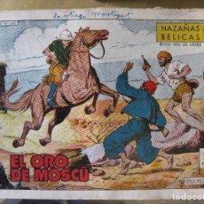Tebeos: HAZAÑAS BELICAS - EL ORO DE MOSCU Nº240. Lote 160455054