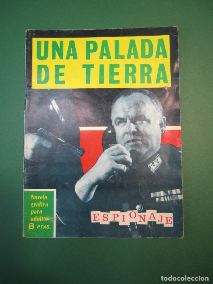 ESPIONAJE (1965, TORAY) 20 · 1966 · UNA PALADA DE TIERRA (Tebeos y Comics - Toray - Espionaje)