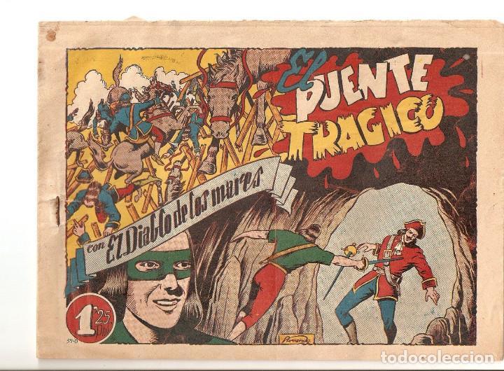 TEBEO EL DIABLO DE LOS MARES Nº 59 EL PUENTE TRAGICO ORIGINAL 1947 EDICIONES TORAY OFERTA MIRA !! (Tebeos y Comics - Toray - Diablo de los Mares)