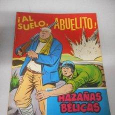 Tebeos: HAZAÑAS BÉLICAS AL SUELO ABUELITO NUMERO 256. Lote 162065422