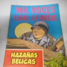 Tebeos: HAZAÑAS BÉLICAS MIL VOCES TIENE LA NOCHE NUMERO 249. Lote 162067906