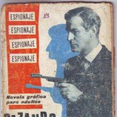 Tebeos: CAZANDO ESPIAS DE TORAY. Lote 163446658