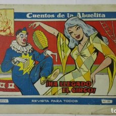 Tebeos: CUENTOS DE LA ABUELITA, Nº 310, HA LLEGADO EL CIRCO. Lote 163613798