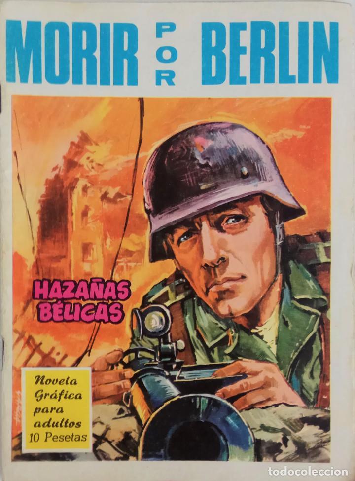 COLECCIÓN HAZAÑAS BELICAS Nº 164 - MORIR POR BERLIN (Tebeos y Comics - Toray - Hazañas Bélicas)