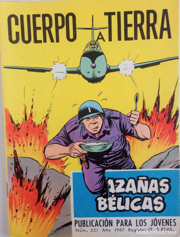 COLECCIÓN HAZAÑAS BELICAS Nº 231 - CUERPO A TIERRA (Tebeos y Comics - Toray - Hazañas Bélicas)