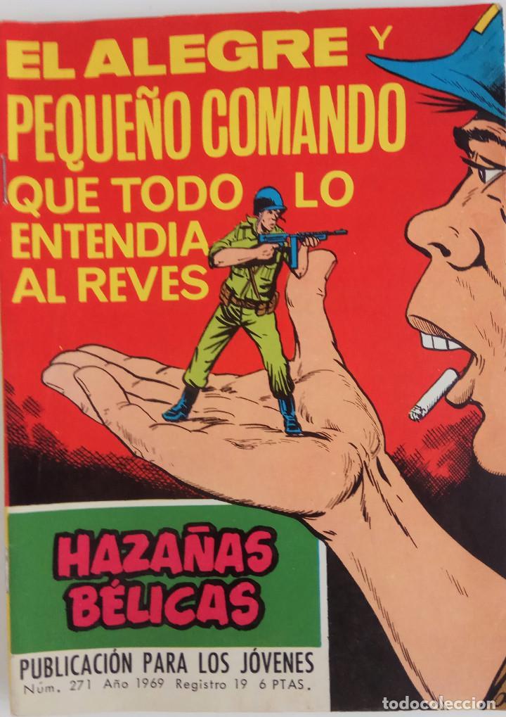 COLECCIÓN HAZAÑAS BELICAS Nº 271 - EL ALEGRE Y PEQUEÑO COMANDO QUE TODO LO ENTENDIA AL REVES (Tebeos y Comics - Toray - Hazañas Bélicas)